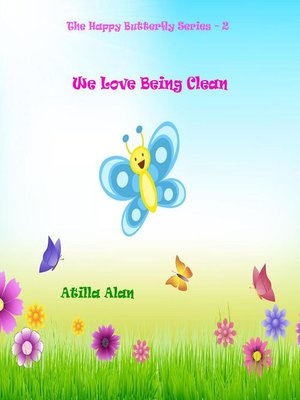 cover image of We Love Being Clean