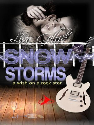 cover image of Snow Storms a Wish on a Rock Star