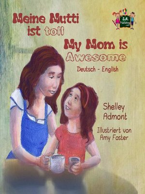 cover image of Meine Mutti ist toll My Mom is Awesome (German English Bilingual Edition)