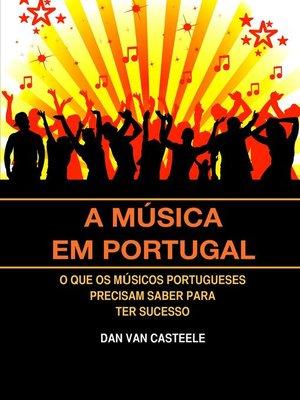 cover image of A Música em Portugal