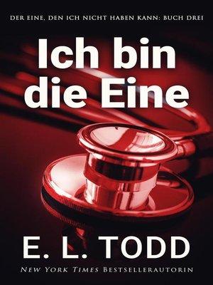 cover image of Ich bin die Eine