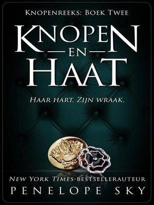 cover image of Knopen en Haat