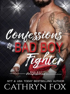 cover image of Confessions of a Bad Boy Fighter