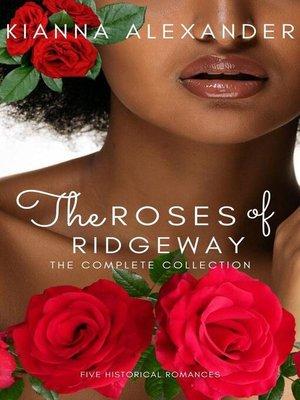 cover image of Roses of Ridgeway Volume 1