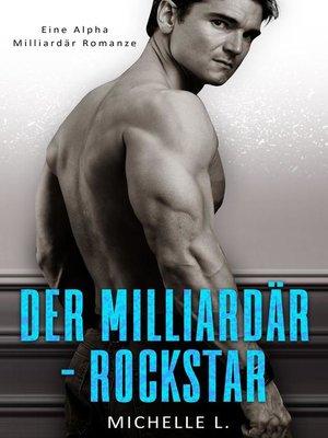 cover image of Der Milliardär-Rockstar