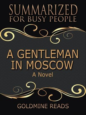 cover image of A Gentleman in Moscow--Summarized for Busy People