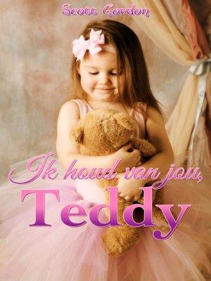 cover image of Ik houd van jou, Teddy