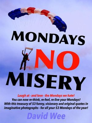 cover image of Mondays No Misery