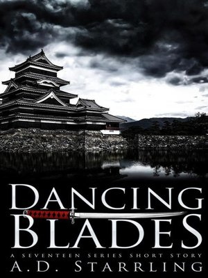 cover image of Dancing Blades (A Seventeen Series Short Story #2)