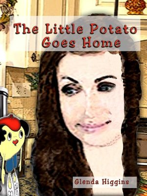 cover image of The Little Potato Goes Home