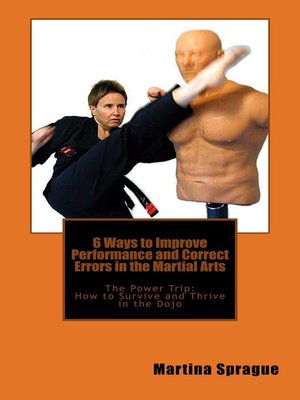 cover image of 6 Ways to Improve Performance and Correct Errors in the Martial Arts