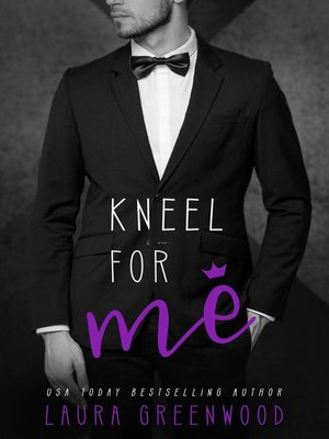 cover image of Kneel For Me