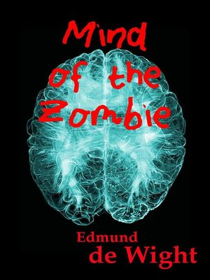 cover image of Mind of the Zombie