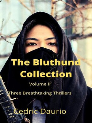 cover image of The Bluthund Collection Volume II Three BreathtakingThrillers