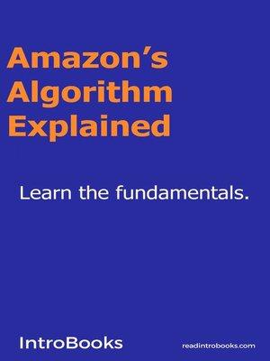 cover image of Amazon's Algorithm Explained