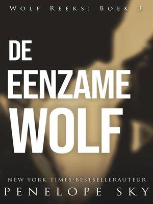cover image of De eenzame wolf