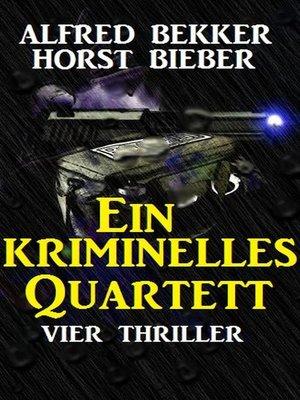 cover image of Ein kriminelles Quartett