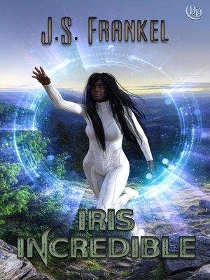 cover image of Iris Incredible