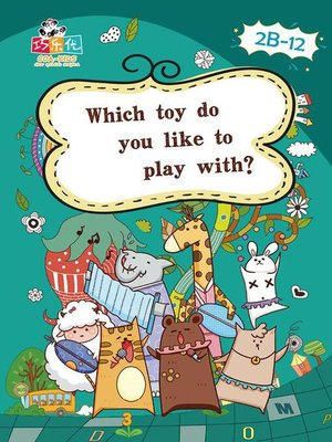 cover image of Which Toy do you Like to Play With?