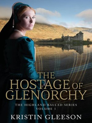 cover image of The Hostage of Glenorchy