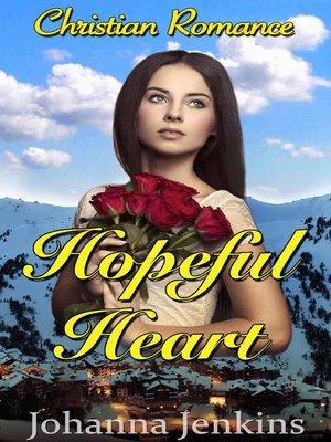 cover image of Hopeful Heart--Christian Romance