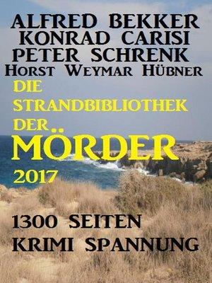 cover image of Die Strandbibliothek der Mörder 2017