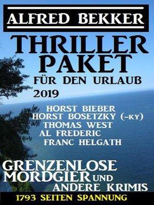 cover image of Thriller Paket für den Urlaub 2019