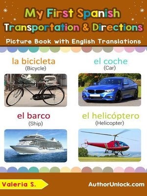 cover image of My First Spanish Transportation & Directions Picture Book with English Translations