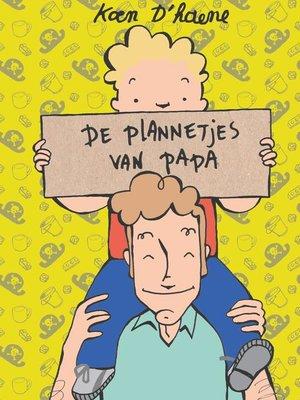 cover image of De plannetjes van papa