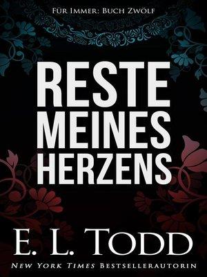cover image of Reste meines Herzens