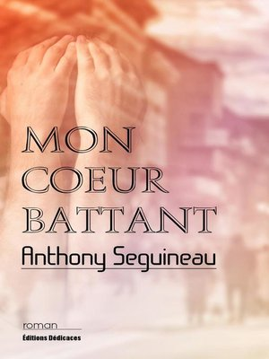 cover image of Mon coeur battant