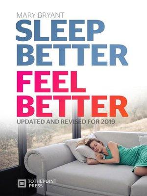 cover image of Sleep Better Feel Better