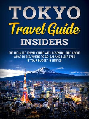 cover image of Tokyo Travel Guide Insiders