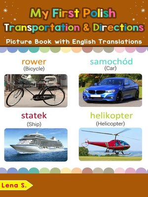 cover image of My First Polish Transportation & Directions Picture Book with English Translations