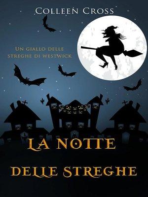 cover image of La notte delle streghe