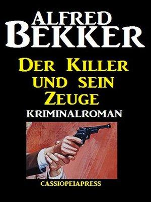 cover image of Der Killer und sein Zeuge