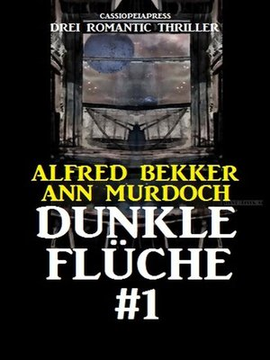 cover image of Drei Romantic Thriller--Dunkle Flüche #1