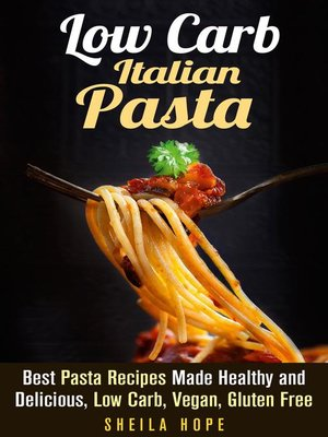 cover image of Low Carb Italian Pasta