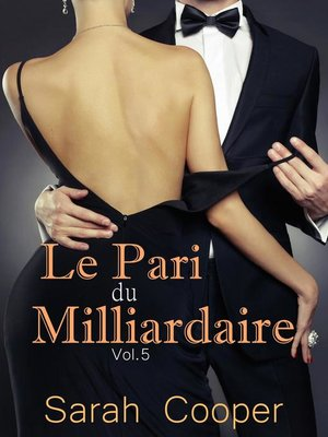 cover image of Le Pari du Milliardaire Volume 5