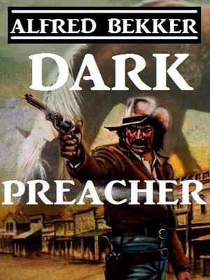 cover image of Dark Preacher