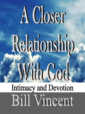cover image of A Closer Relationship With God