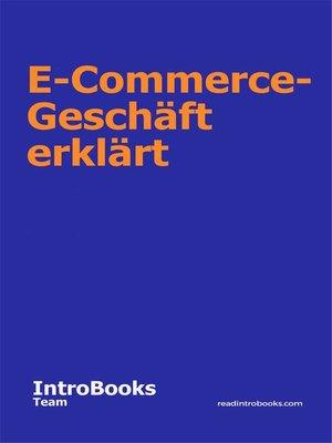 cover image of E-Commerce-Geschäft erklärt