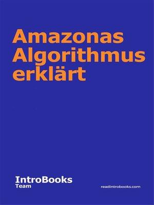 cover image of Amazonas Algorithmus erklärt