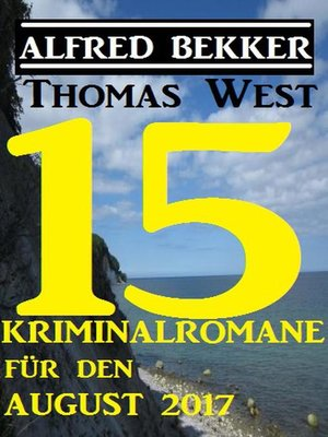 cover image of 15 Kriminalromane für den August 2017
