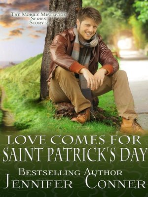cover image of Love Comes for Saint Patrick's Day