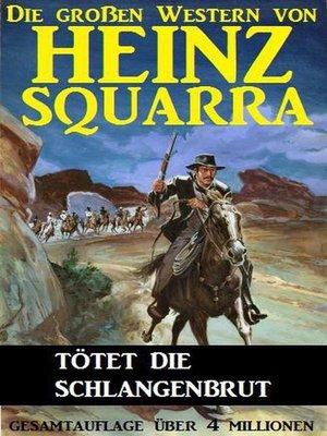 cover image of Tötet die Schlangenbrut