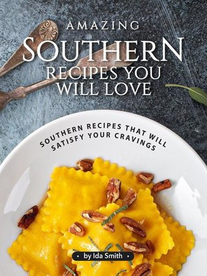 cover image of Amazing Southern Recipes You Will Love