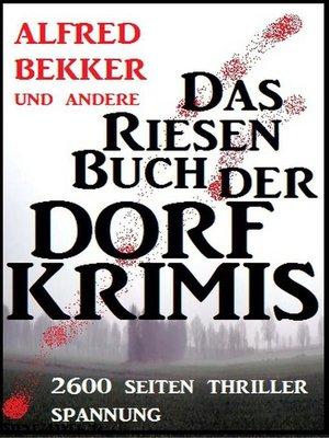 cover image of Das Riesen-Buch der Dorf-Krimis