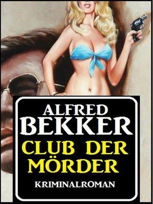 cover image of Club der Mörder