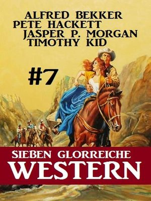 cover image of Sieben glorreiche Western #7